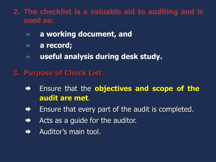 The checklist is a valuable aid to auditing and is used as: