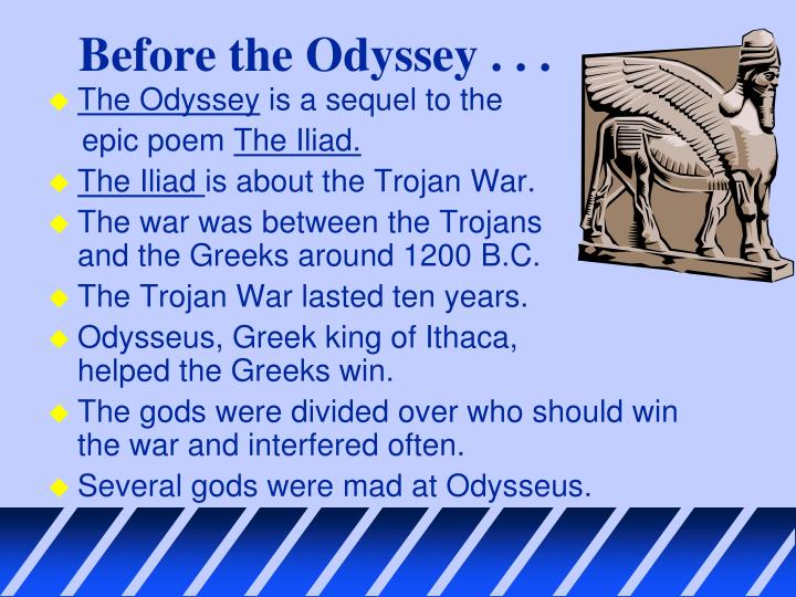Before the Odyssey . . .