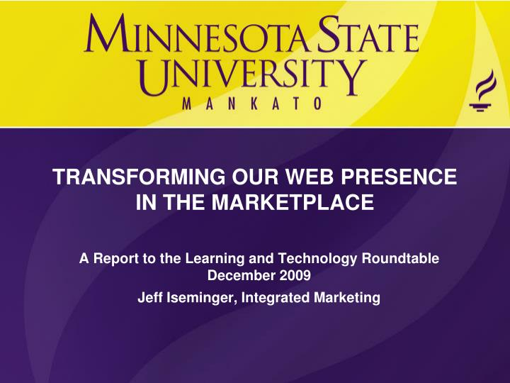 TRANSFORMING OUR WEB PRESENCE