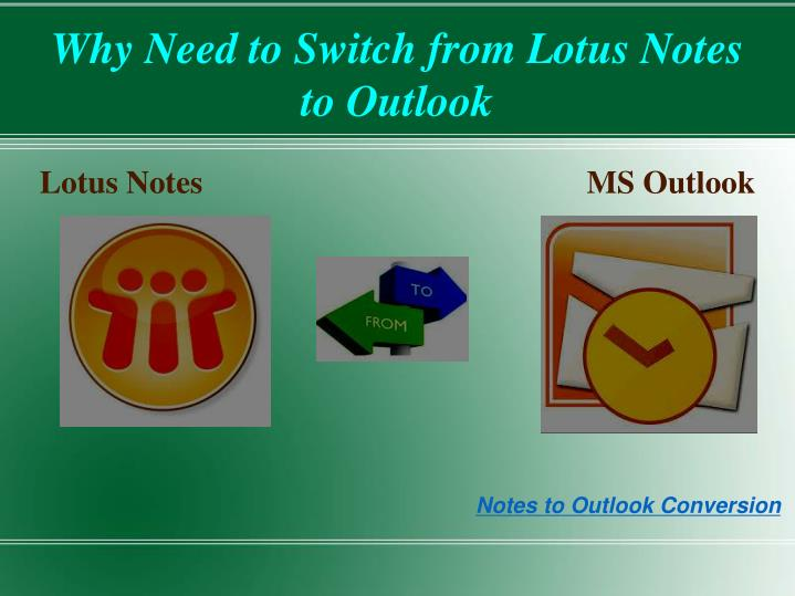why need to switch from lotus notes to outlook