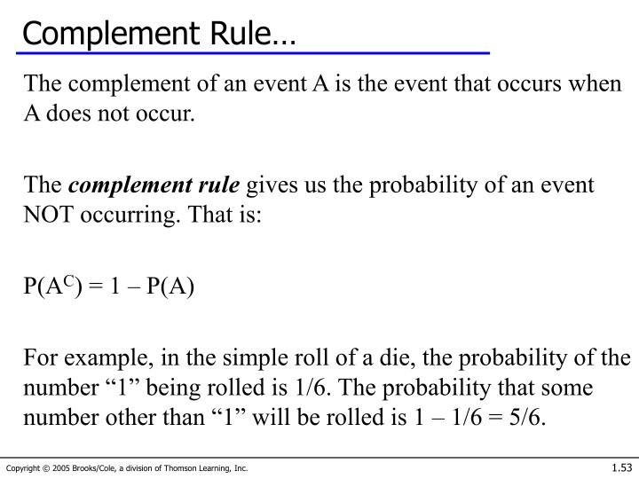 Complement Rule…