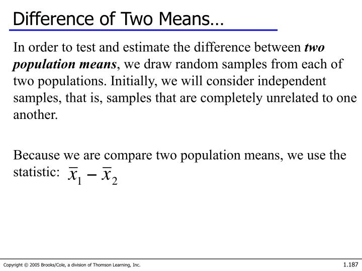 Difference of Two Means…