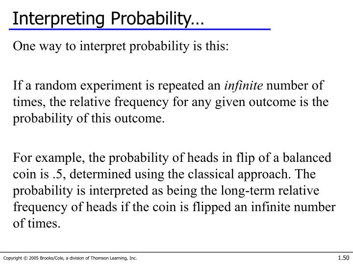 Interpreting Probability…
