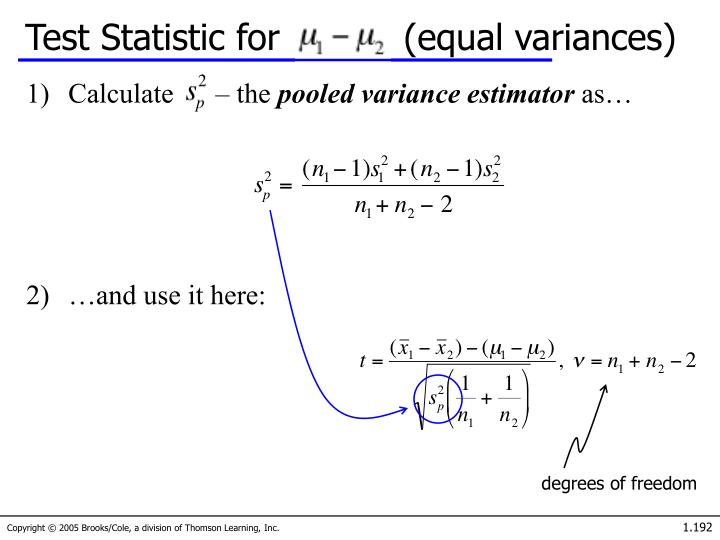 Test Statistic for           (equal variances)