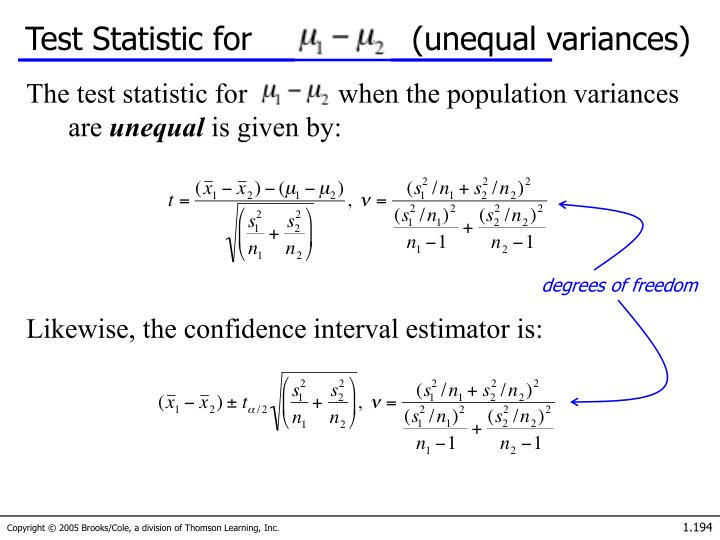 Test Statistic for                (unequal variances)