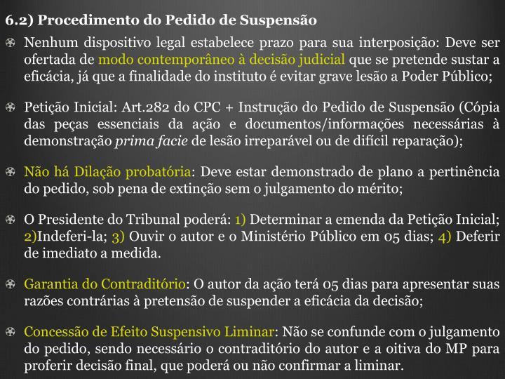 6.2) Procedimento do Pedido de Suspenso