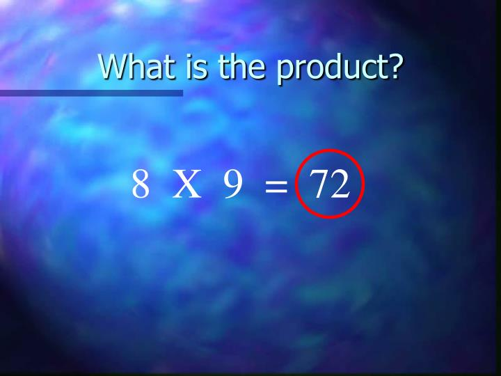What is the product?