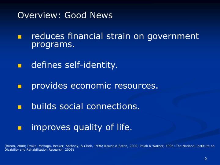 Overview: Good News