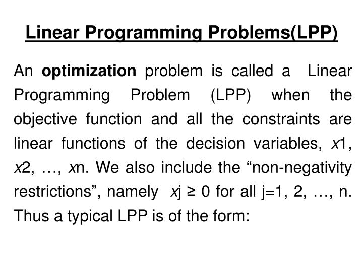 Linear Programming Problems(LPP)