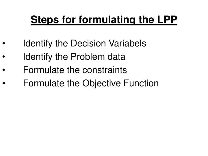 Steps for formulating the LPP