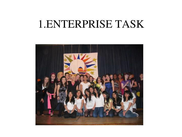 1.ENTERPRISE TASK