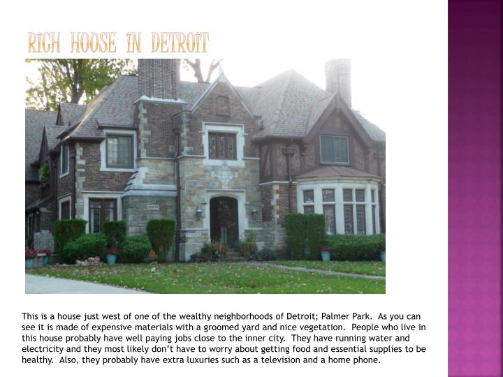 Rich  House  in  Detroit