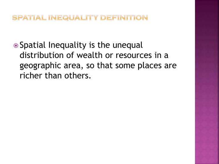 Spatial Inequality Definition