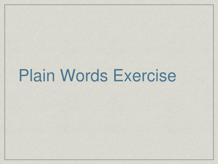 Plain Words Exercise