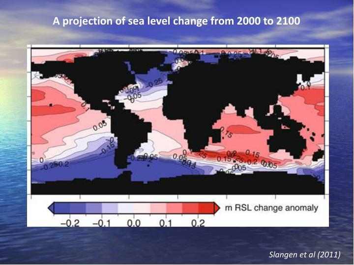 A projection of sea level change from 2000 to 2100