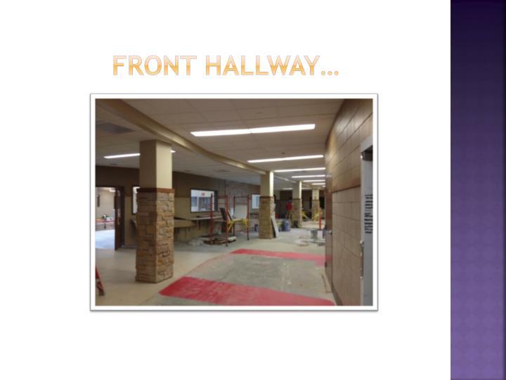 Front hallway…