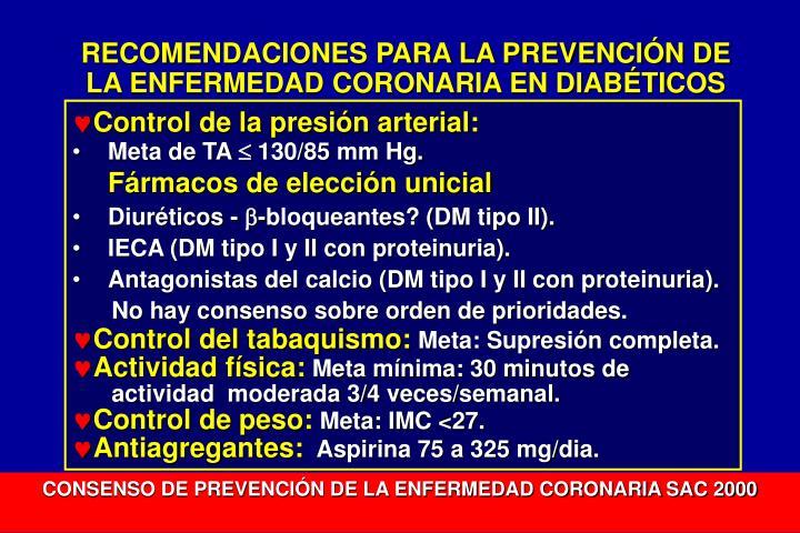 RECOMENDACIONES PARA LA PREVENCIÓN DE LA ENFERMEDAD CORONARIA EN DIABÉTICOS