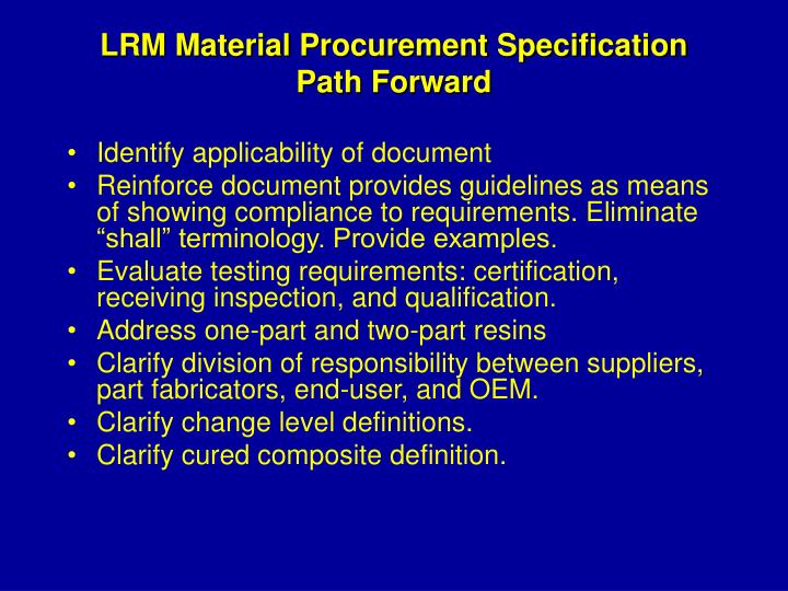 LRM Material Procurement Specification