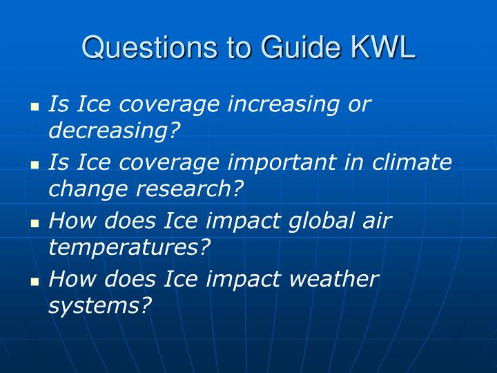 Questions to guide kwl