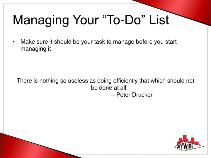 "Managing Your ""To-Do"" List"