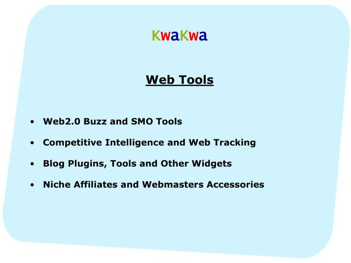 K w a k w a web tools web2 0 buzz and smo tools competitive intelligence and web tracking