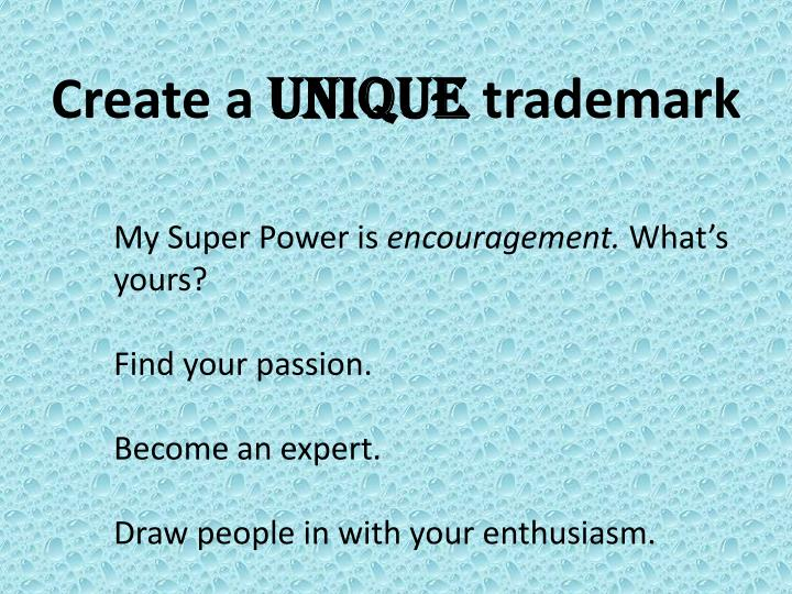 Create a unique trademark