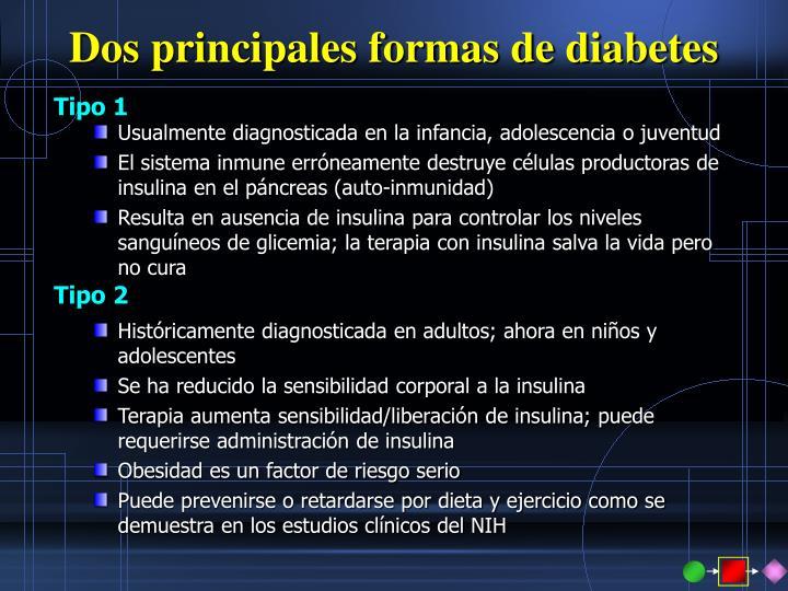 Dos principales formas de diabetes