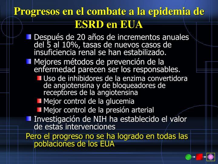 Progresos en el combate a la epidemia de ESRD en EUA