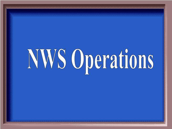 NWS Operations