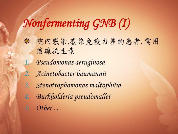 Nonfermenting GNB (I)