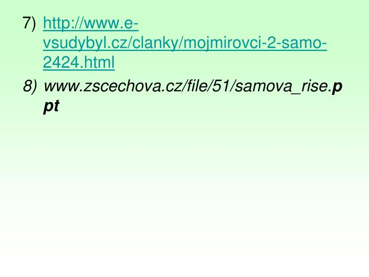 http://www.e-vsudybyl.cz/clanky/mojmirovci-2-samo-2424.html