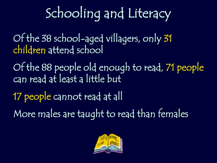 Schooling and Literacy