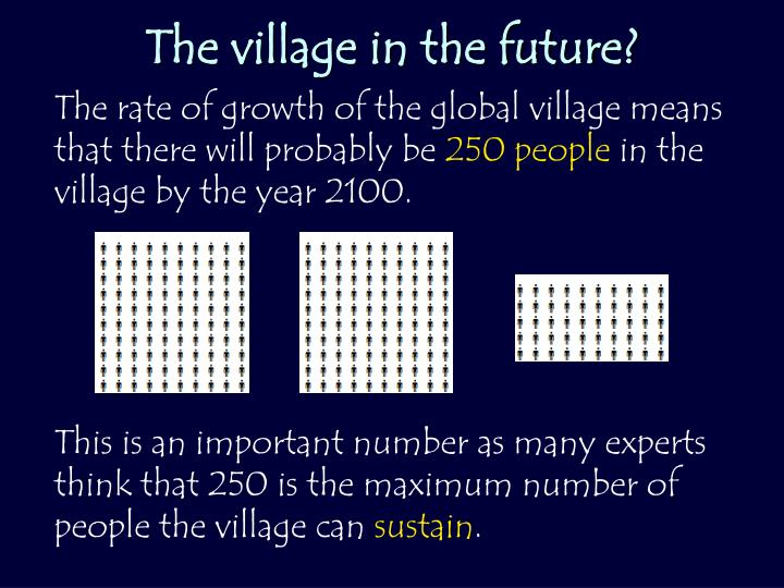 The village in the future?