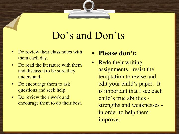 Do review their class notes with them each day.