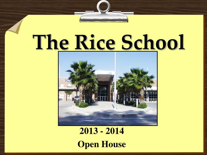 The rice school