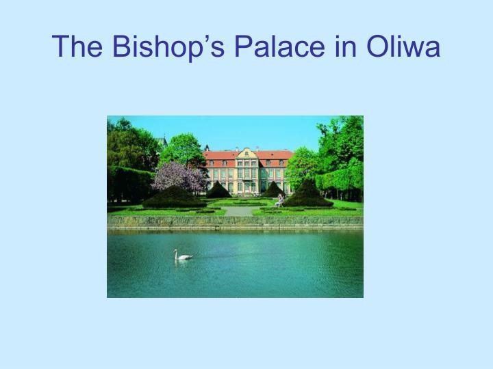 The Bishop's Palace in Oliwa