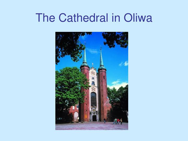 The Cathedral in Oliwa