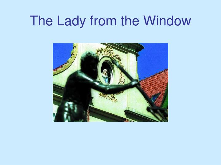 The Lady from the Window