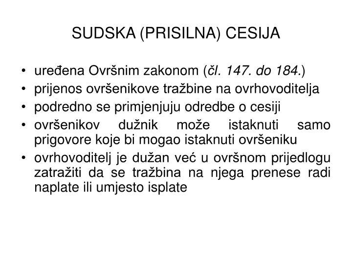 SUDSKA (PRISILNA) CESIJA