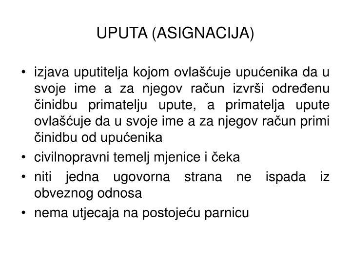 UPUTA (ASIGNACIJA)