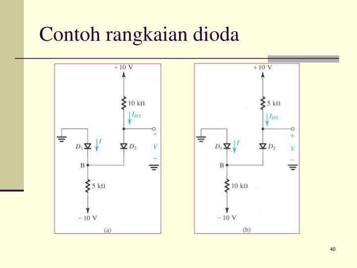 Contoh rangkaian dioda