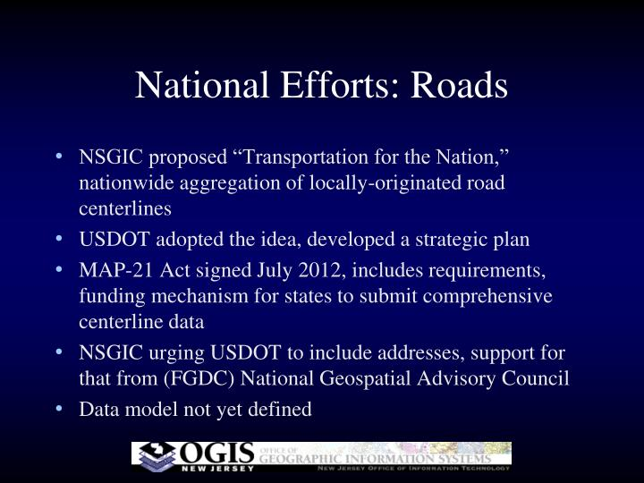 National Efforts: Roads