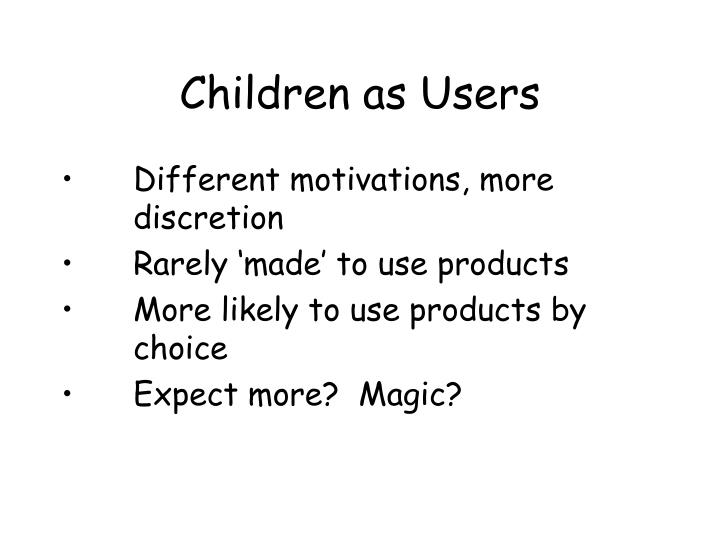 Children as Users