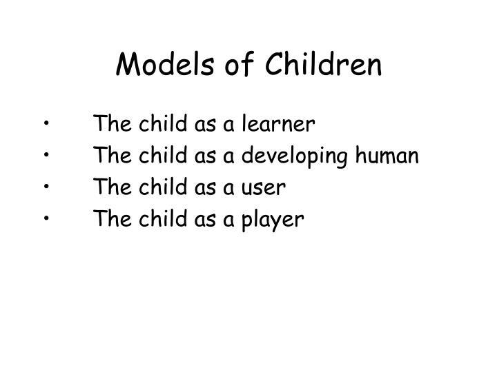 Models of Children
