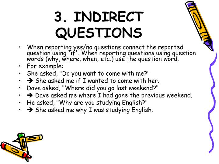 3. INDIRECT QUESTIONS