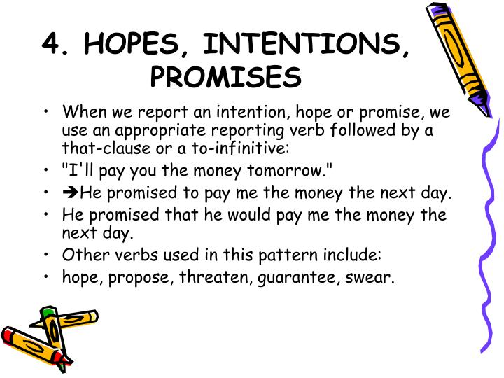 4. HOPES, INTENTIONS, PROMISES