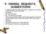 5 orders requests suggestions