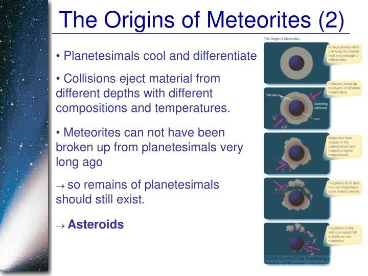 The Origins of Meteorites (2)