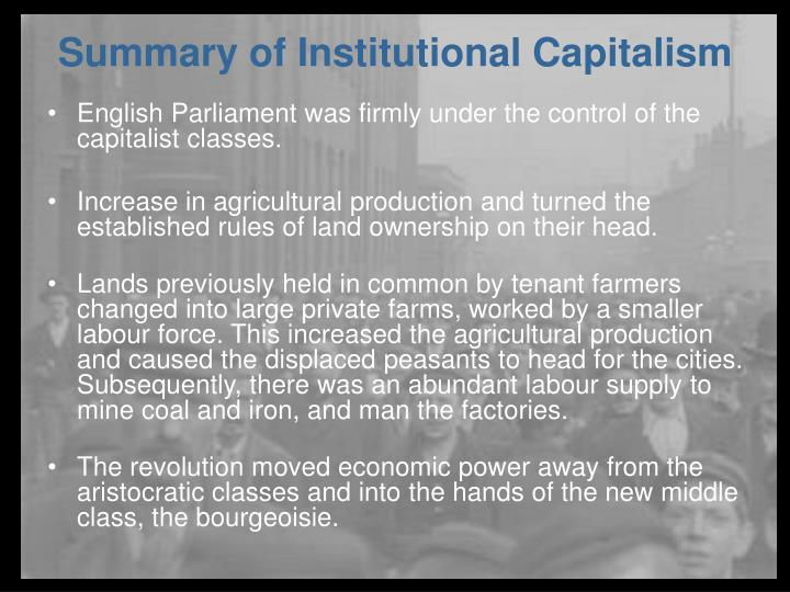 English Parliament was firmly under the control of the capitalist classes.