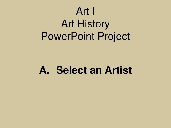 Art i art history powerpoint project